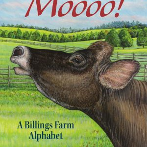 Moooo! A Billings Farm Alphabet