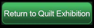 Return to Quilt Exhibition